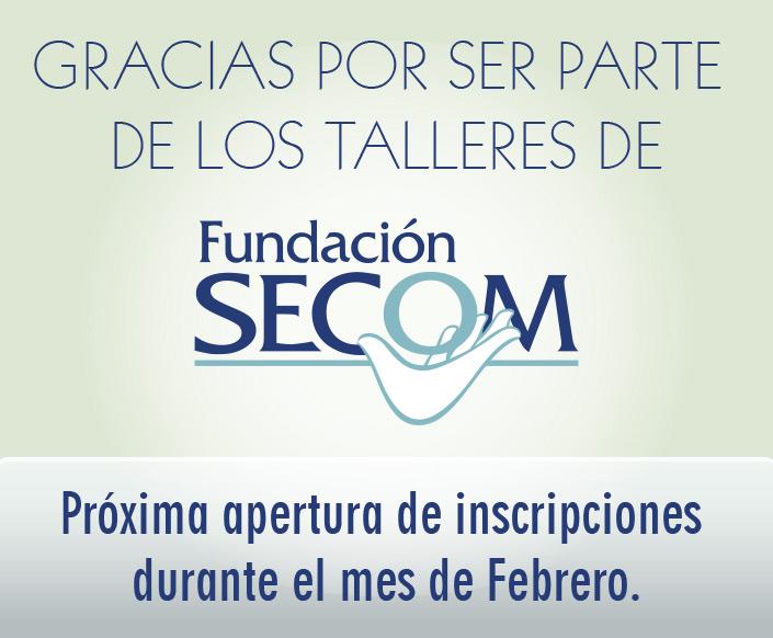 Próximos talleres Fundación SECOM